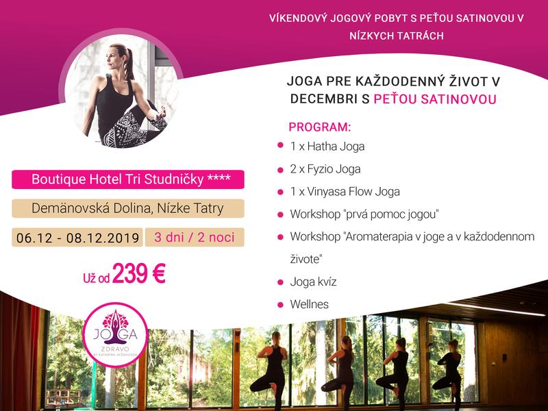 JOGA VÍKEND V HOTELI TRI STUDNIČKY 06.12.2019 - Joga pre každodenný život